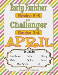 http://www.teacherspayteachers.com/Product/APRIL-Early-FinisherChallenger-Packet-Grades-3-6-1184478