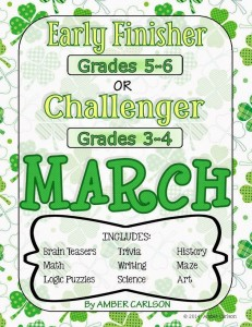 http://www.teacherspayteachers.com/Product/MARCH-Early-FinisherChallenger-Packet-Grades-3-6-1141675